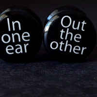 """In One Ear, Out The Other Acrylic Plugs 9/16"""" (14mm)"""