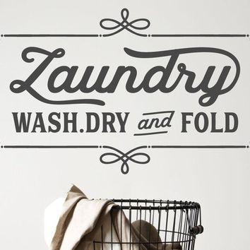 Laundry Room Wash Dry Fold Vinyl Wall Decal Art Decor