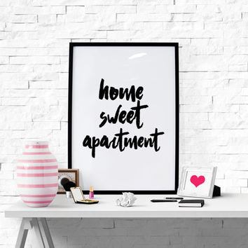 Home Sweet Apartment, Printable Home Decor Apartment Decor Apartment Print Home Poster Instant Download Printable Quotes Pritnable Art