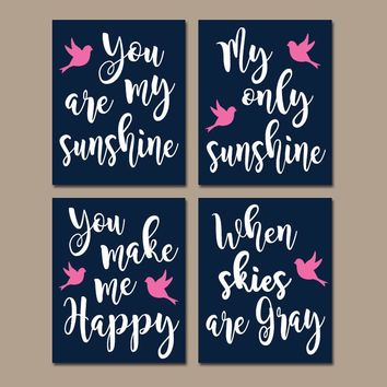 You Are My Sunshine Wall Art, CANVAS or Prints Bird Birdie Navy Blue Pink Quote Crib NURSERY Song  Set of 4  Baby, Gift for Girl Wall Decor