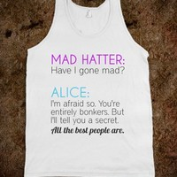 Have I Gone Mad?-Unisex White Tank
