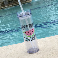 Good vibes and Tan Lines Watermelon Skinny Tumbler/Beach Cup/Summer Tumbler/Party Favor