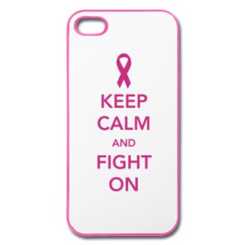 Breast Cancer Keep Calm and Fight On iPhone Case