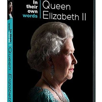 . - In Their Own Words: Queen Elizabeth