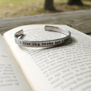 I Like Big Books And I Cannot Lie Cuff - Writer - Reader - Book Lover - Modern - Rustic - Looks Like Silver - Hand Stamped - Under 20