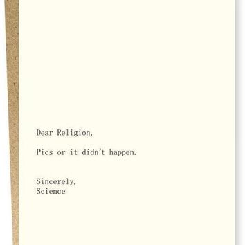 Dear Religion, Pics or It Didn't Happen Card