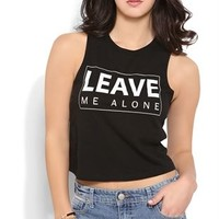 Crop Tank Top with Leave Me Alone Screen