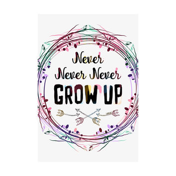 Never Grow Up Adhesive Art Print