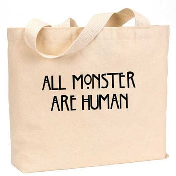 "All monster are human Canvas Jumbo Tote Bag 18""w x 11""h"