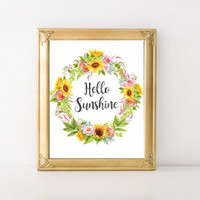 Hello Sunshine Print, Floral Print, Floral Wall Art, Floral Printable, Shabby Chic Print, Watercolor Flower Printable, Printable Sunflower