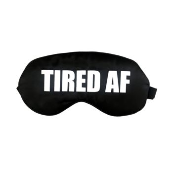Silk Tired AF Sleep Mask