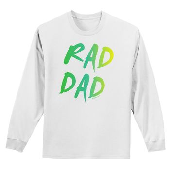 Rad Dad Design - 80s Neon Adult Long Sleeve Shirt