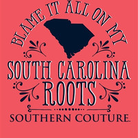 Southern Couture Blame it on my South Carolina Roots State Pattern Girlie Bright T Shirt