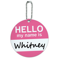 Whitney Hello My Name Is Round ID Card Luggage Tag