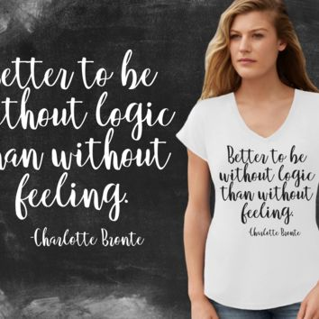 Without Logic Charlotte Bronte Graphic T-shirt