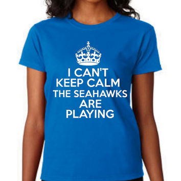 Great Football T Shirt Can't Keep Calm Seahawks Are Playing Great Football T Shirt Sunday Funday Shirt Seahawks T Shirt