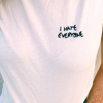 MARGIE I HATE EVERYONE EMBROIDERY TOP