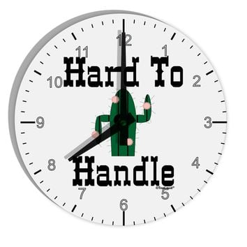 "Hard To Handle Cactus 8"" Round Wall Clock with Numbers by TooLoud"