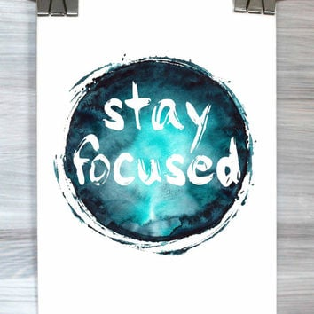 Motivational Home Decor Stay Focused Print Watercolor Typography Poster Dorm Apartment Wall Art