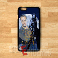 OUAT Prince Charming and Emma quotes -SWH for iPhone 4/4S/5/5S/5C/6/ 6+,samsung S3/S4/S5/S6 Regular,samsung note 3/4