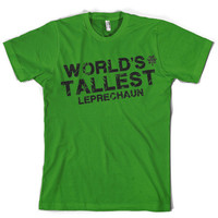 World's Tallest Leprechaun shirt funny st patricks day shirt S-4XL