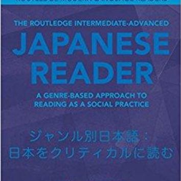 The Routledge Intermediate to Advanced Japanese Reader Routledge Modern Language Readers Bilingual