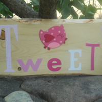 Little Bird Tweet Nursery Sign Art. Wooden Sign, Natural Wood With Real Bark Accent.
