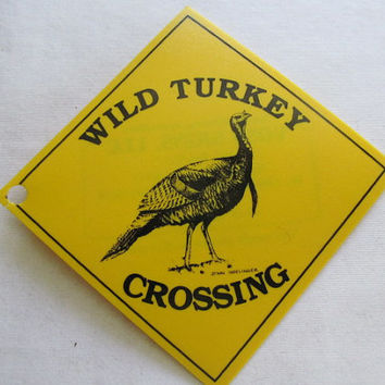 Wild Turkey Crossing Sign Caution Sign for Turkey Hunting Turkey Hunter Gift Garden Decor Rustic Cabin Decor