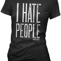 Women's I Hate People T-Shirt - Black