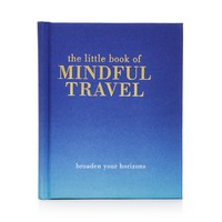 Chronicle BooksLittle Book of Mindful Travel