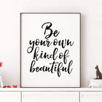 Makeup Print,Makeup Illustration,Be Your Own Kind Of Beautiful,Bathroom Decor,Quote Prints,Wall Art,Girls Room Decor,Quotes Print,Printable