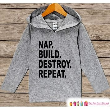 Funny Kids Shirt - Nap. Build. Destroy. Repeat. Hoodie - Boys or Girls Novelty Shirt - Grey Pullover - Gift for Baby, Infant, Kids, Toddler
