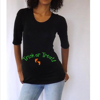 "Halloween ""Trick or Treat"" Maternity tee/shirt- Pregnancy clothes"
