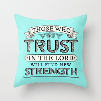 Isaiah 40:3 Trust & Strength Throw Pillow by Pocket Fuel