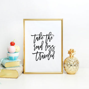 """Typographic Travel Quote Print World Map Poster """"Take the Road Less Traveled"""" Scripture Quote Graduation Gift Motivational Travel Art Print"""