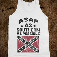 ASAP AS SOUTHERN AS POSSIBLE