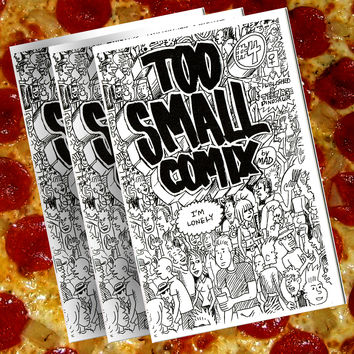 TOO SMALL COMIX #4 BY BOBBY MADNESS