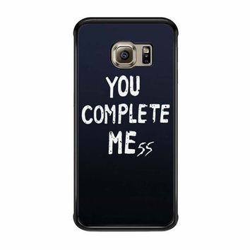 you complete me yeah samsung galaxy s6 s6 edge cases