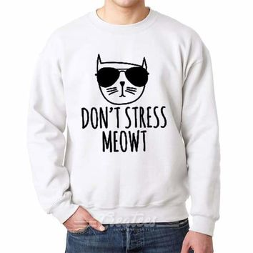 don't stress meow sweatshirt don't stress meow sweater