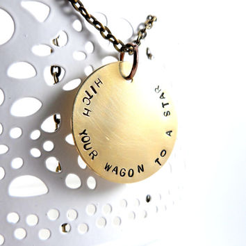 Hitch Your Wagon To A Star, Handstamped Metal Jewlery, Quote Necklace, Antique Brass