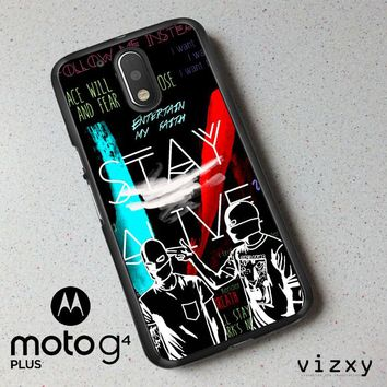 Twenty One Pilots Stay Alive Z2787 Motorola Moto G4 | G4 Plus Case