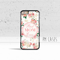 Best Mom Ever Case Cover for Apple iPhone 4 4s 5 5s 5c 6 6s SE Plus & iPod Touch