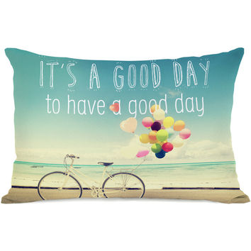 """""""Good Day To Have A Good Day"""" Outdoor Throw Pillow by OneBellaCasa, 14""""x20"""""""