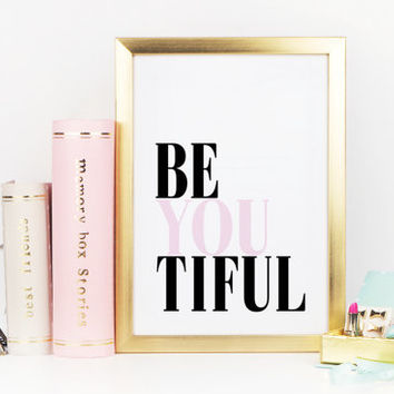 MOTIVATIONAL PRINT,Be You Tiful,Inspiraitonal Quote,Be You,Scandinavian Design,Typography Print,Wall Art,Beautiful Print,Wall Art,Quote