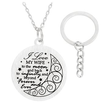 I Love MY WIFE to the moon and back to infinity and beyond forever and even Necklace Keychain Love Key chains For Couples Lovers