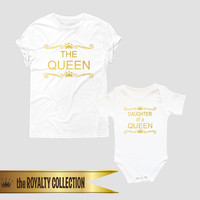 the QUEEN/DAUGHTER of a QUEEN matching tees, mother daughter shirts, mom daughter t shirts, mommy and me matching shirts
