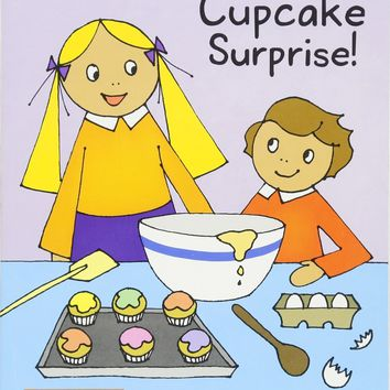 Cupcake Surprise! Scholastic Readers