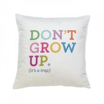 Don't Grow Up Decorative Pillow