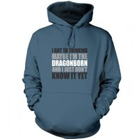 Something Geeky PP - Thinking I'm The Dragonborn Hoodie - Inspired By Skyrim