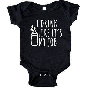 I Drink Like It's My Job Baby Onesuit Funny Newborn Infant Girl Boy Gift Clothing